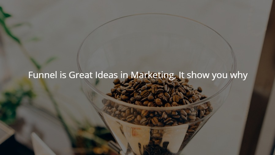 Funneling Marketing Ideas
