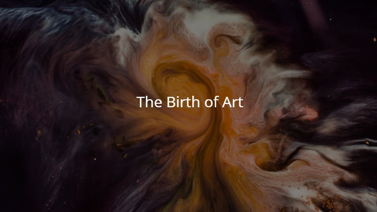 The Birth of Art